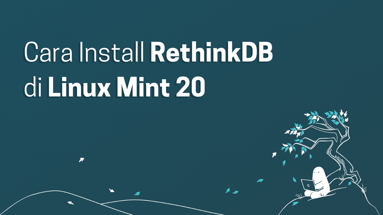 Cara Install RethinkDB di Linux Mint 20